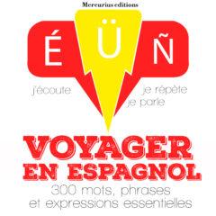 Voyager en espagnol